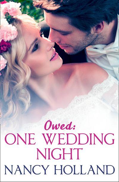 Owed: One Wedding Night - Nancy Holland