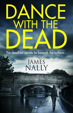 Dance With the Dead Paperback  by James Nally