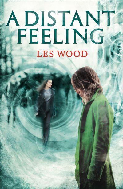 A Distant Feeling (A Short Story) - Les Wood