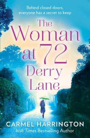 The Woman at 72 Derry Lane Paperback  by Carmel Harrington