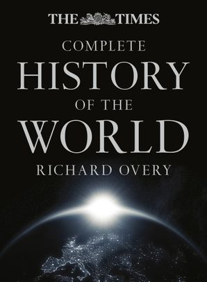 The Times Complete History of the World Hardcover Ninth edition by Prof. Richard Overy