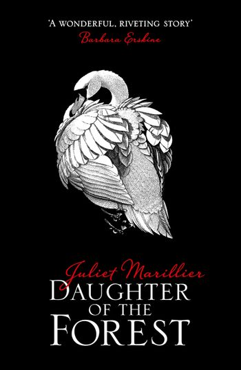 Daughter of the Forest - Juliet Marillier