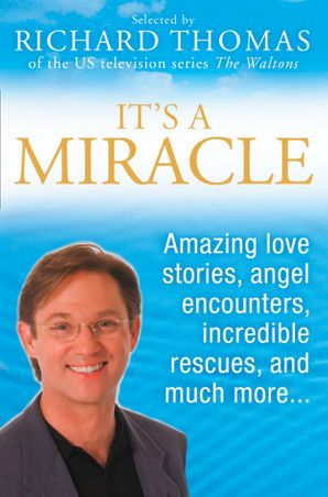 It's A Miracle eBook  by Richard Thomas