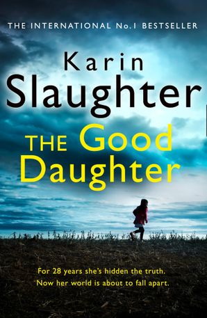 The Good Daughter Paperback  by Karin Slaughter