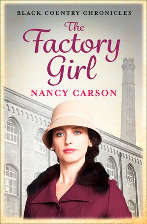 The Factory Girl Paperback  by Nancy Carson