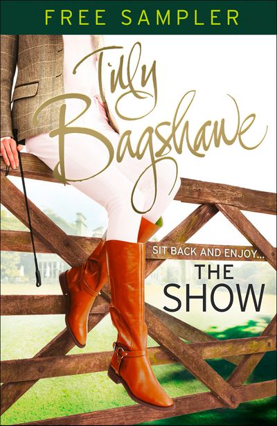 The Show (sampler): Racy, pacy and very funny! (Swell Valley Series, Book 2) - Tilly Bagshawe