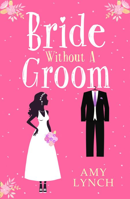 Bride without a Groom - Amy Lynch