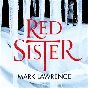 Red Sister Download Audio Unabridged edition by Mark Lawrence
