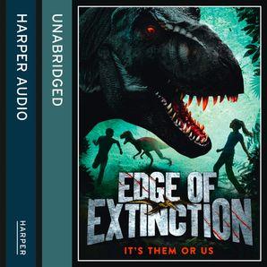 Edge of Extinction (Edge of Extinction, Book 1)  Unabridged edition by Laura Martin