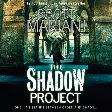 The Shadow Project - Scott Mariani, Read by Colin Mace
