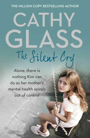 The Silent Cry Paperback  by Cathy Glass