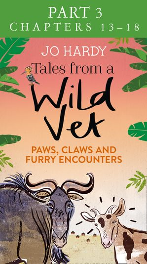 Tales from a Wild Vet: Part 3 of 3: Paws, claws and furry encounters