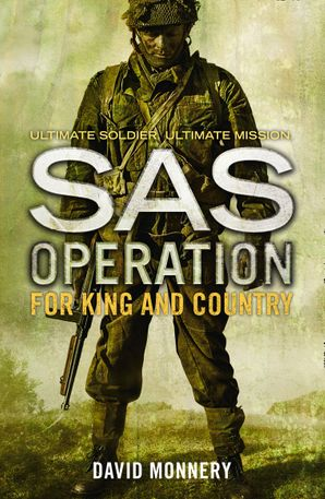 For King and Country (SAS Operation) Paperback  by David Monnery