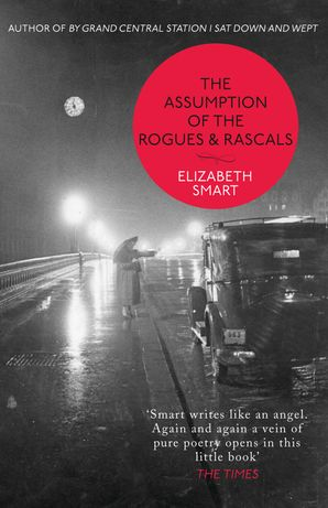 The Assumption of the Rogues & Rascals Paperback  by Elizabeth Smart
