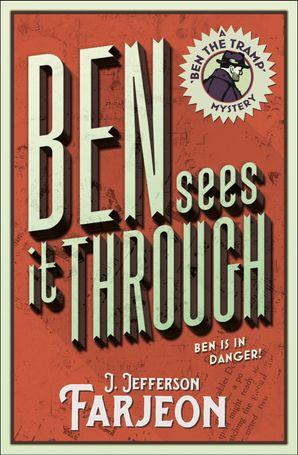 Ben Sees It Through