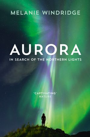 Aurora Paperback  by Dr. Melanie Windridge