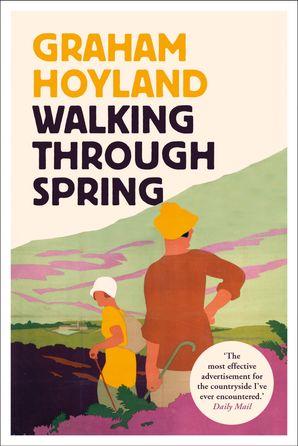 Walking Through Spring Paperback  by Graham Hoyland