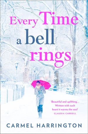 Every Time a Bell Rings Paperback  by Carmel Harrington