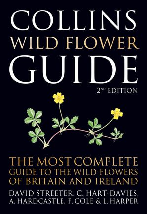 Collins Wild Flower Guide Hardcover Second edition by David Streeter