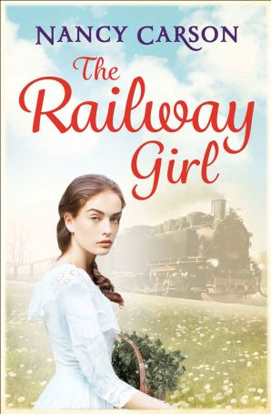 The Railway Girl Paperback  by Nancy Carson