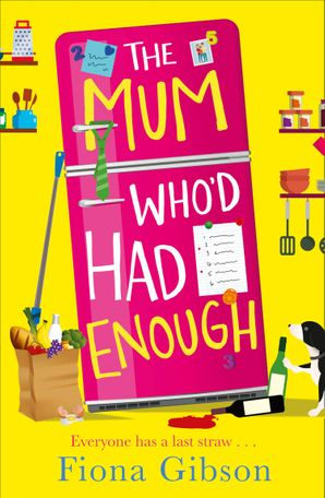 The Mum Who'd Had Enough Paperback  by Fiona Gibson