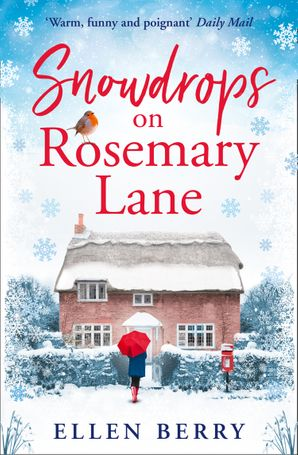 Snowdrops on Rosemary Lane Paperback  by Ellen Berry
