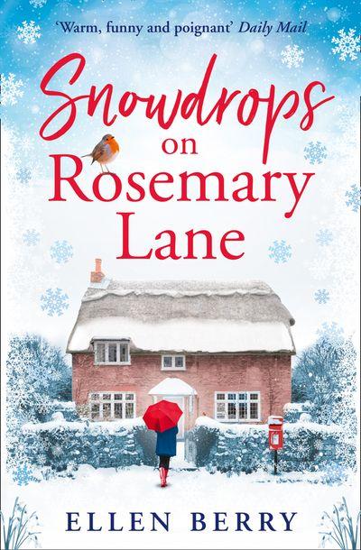 Snowdrops on Rosemary Lane - Ellen Berry