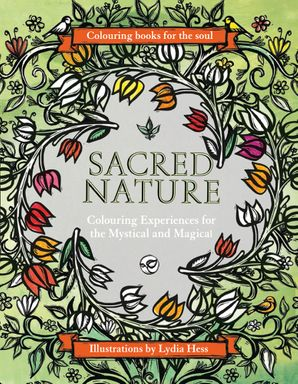 Sacred Nature Hardcover  by Lydia Hess