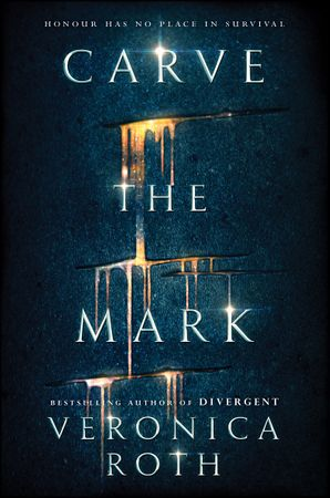 Carve the Mark Hardcover  by Veronica Roth