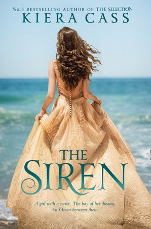 The Siren Paperback  by Kiera Cass
