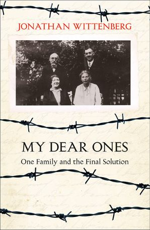 My Dear Ones: One Family and the Final Solution eBook  by