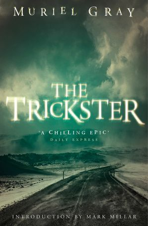 The Trickster Paperback 20th Anniversary edition by Muriel Gray