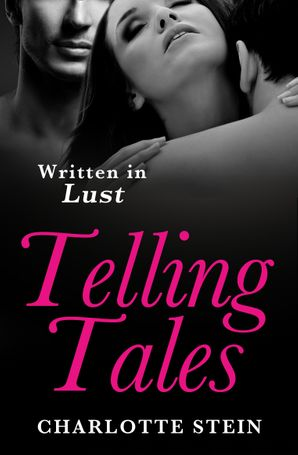 Telling Tales eBook  by Charlotte Stein