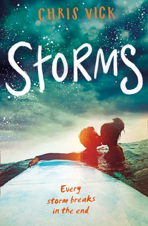 Storms Paperback  by Chris Vick