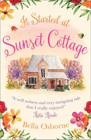 It Started at Sunset Cottage Paperback  by Bella Osborne