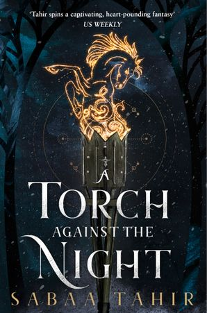 A Torch Against the Night (Ember Quartet, Book 2) Paperback  by Sabaa Tahir