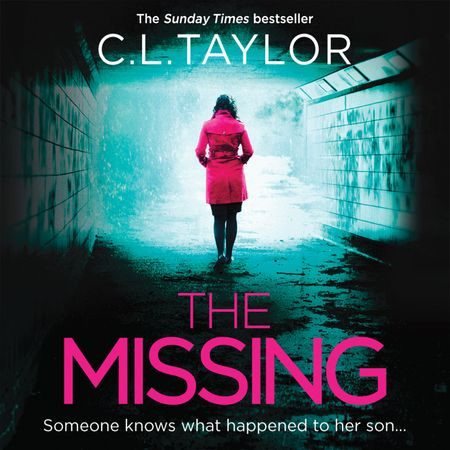 The Missing - C.L. Taylor, Read by Clare Corbett