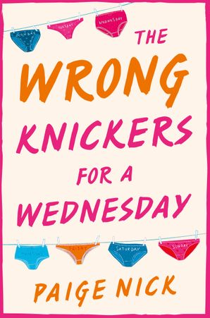 Wrong Knickers for a Wednesday