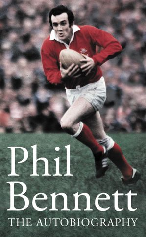 Phil Bennett: The Autobiography eBook  by
