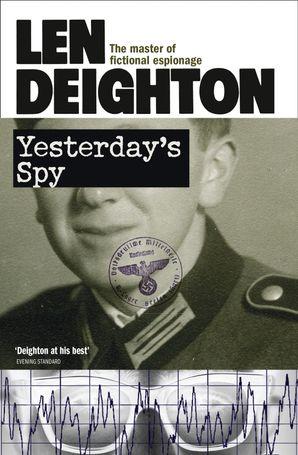 Yesterday's Spy Paperback  by Len Deighton