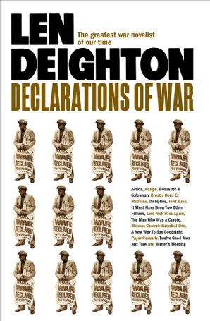 Declarations of War Paperback  by Len Deighton