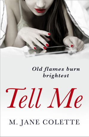 Tell Me Paperback  by M. Jane Colette