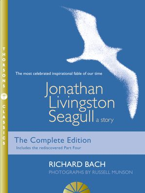 Jonathan Livingston Seagull: A story eBook Illustrated Tho edition by Richard Bach