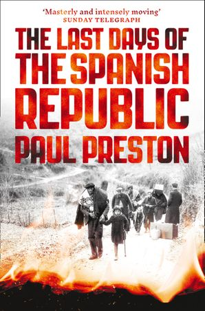 The Last Days of the Spanish Republic Paperback  by Paul Preston