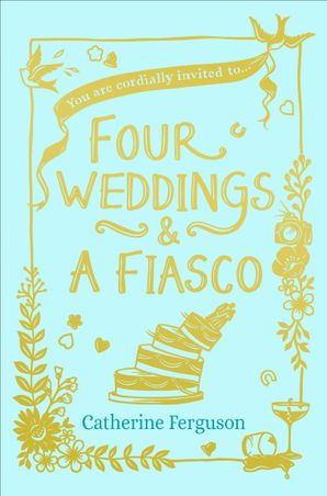 Four Weddings and a Fiasco Paperback  by Catherine Ferguson