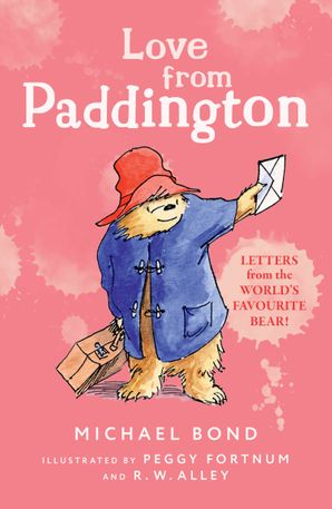 Love from Paddington Paperback  by Michael Bond