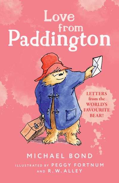 Love from Paddington - Michael Bond