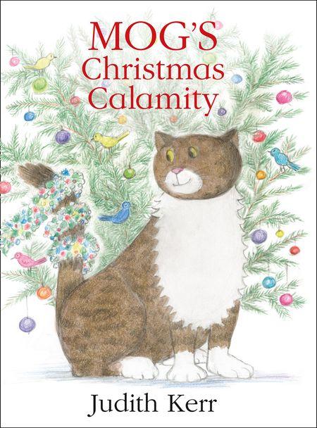 Mog's Christmas Calamity - Judith Kerr