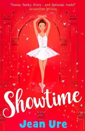 Showtime Paperback  by Jean Ure