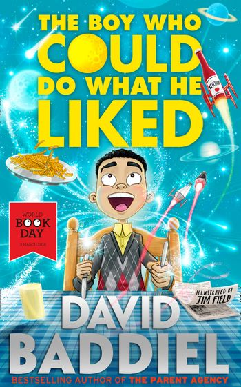 The Boy Who Could Do What He Liked - David Baddiel